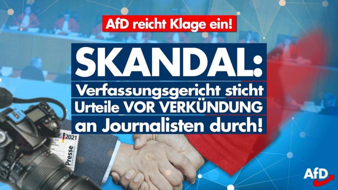 AfD reicht Klage ein: Journalisten vorab über Gerichtsurteile informiert!