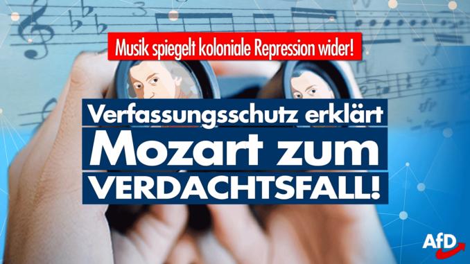 Verfassungsschutz erklärt Mozart und Bach zum Verdachtsfall!